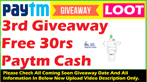 loot 3rd giveaway free 30rs paytm wallet cash for everyone 2017