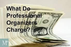 closet organizer jobs what do professional organizers charge metropolitan organizing