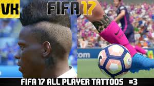 fifa 16 messi tattoo xbox 360 fifa 17 all player tattoos showcase ft messi balotelli hazard