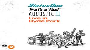 francis s status quo aquostic live in hyde park