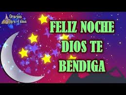 imagenes de buenas noche que dios te bendiga feliz noche que dios te bendiga youtube