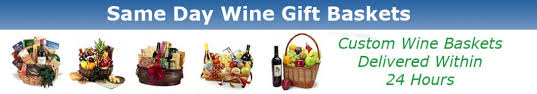 wine gift basket delivery same day wine basket delivery to any city in the united states