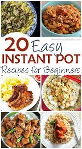 cuisine à la cocotte minute 20 easy instant pot recipes for beginners instant pot pots et