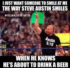 Austin Meme - 10 funny stone cold steve austin memes cause stone cold said so