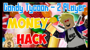 roblox how to hack candy tycoon 2 money script release youtube