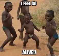 I Feel It Meme Black Kid - i feel so alive dancing black kids make a meme