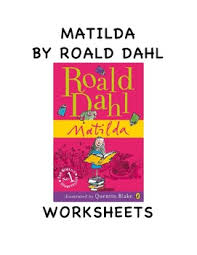 matilda by roald dahl worksheets by ilove2teach tpt