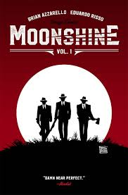 Bad Moon Rising Bad Moon Rising On Brian Azzarello U0027s Moonshine Previews World