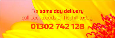 Same Day Delivery Flowers Lockwoods Florist Of Tickhill Doncaster