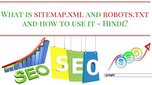what is sitemap xml and robots txt and how to use it hindi