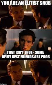 Rich Guy Meme - rich guy racism imgflip