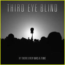 Jason Derulo Blind Lyrics Third Eye Blind U0027if There Ever Was A Time U0027 First Listen First