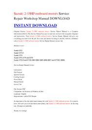 suzuki 2 15hp outboard motors service repair workshop manual download