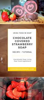 where to buy chocolate covered strawberries locally tutorial chocolate covered strawberry soap recipe chocolate