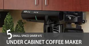 under cabinet coffee maker rv small space saver under cabinet coffee maker review in 2018