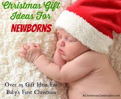 what to buy a newborn for christmas gift guide