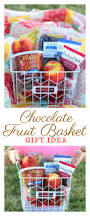 fruit basket chocolate fruit basket gift idea gluesticks