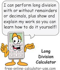 long division calculator with or without remainders or decimals