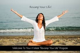 4 week revamp your life course u2013 transformational living and wellness