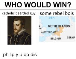 Bearded Guy Meme - who would win catholic bearded guy some rebel bois sea netherlands