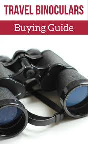 nikon travel light binoculars best compact binoculars for travel and safari powerful lightweight