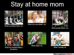 Stay At Home Mom Meme - stay at home mums notting hill yummy mummy