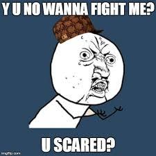 Memes Scared - y u no meme imgflip