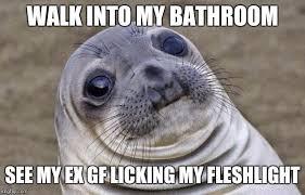 Fleshlight Meme - she was always a little crazy imgflip