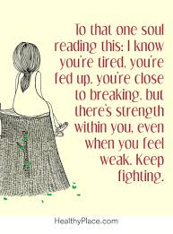 quote about strength and hope quotes on mental health and mental illness quotes insight