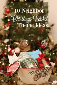 Theme Basket Ideas 10 Neighbor Christmas Gift Basket Theme Ideas De Su Mama