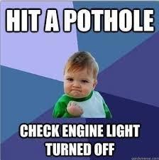 engine light turned on hit a pothole check engine light turned off trailjeeps