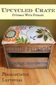 how to make an ottoman from a crate premeditated leftovers