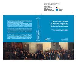 la construcción de la nación argentina el rol de las fuerzas