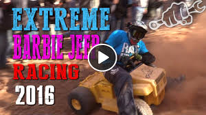barbie jeep extreme barbie jeep racing 2017 king of the hammers busted
