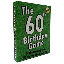 gift ideas for someone turning 60 60th birthday gifts for him co uk