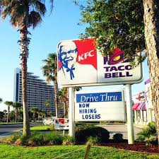 kfc taco bell now hiring losers so what u0027s different now funny