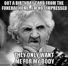 Silly Birthday Meme - birthday card fail they only want me for my body more at 36