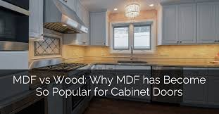 build wood kitchen cabinet doors mdf vs wood why mdf has become so popular for cabinet doors