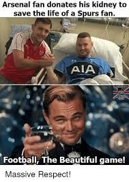 Arsenal Tottenham Meme - 25 best memes about spurs fan spurs fan memes