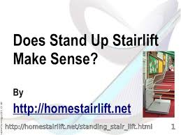 does standup stairlift make sense for narrow stairs