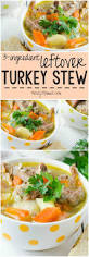 leftover thanksgiving turkey chili recipe the 25 best ideas about turkey stew on pinterest slow cooker
