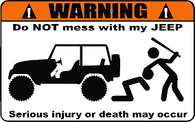 jeep decals do not mess with my jeep decal drew s decals