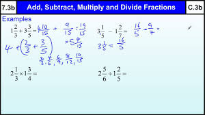 7 3b fractions add subtract multiply divide basic maths core