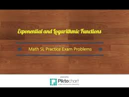 exponential and logarithmic functions math sl practice problems