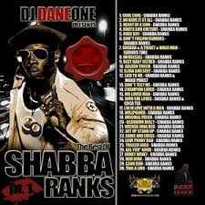 shabba ranks bedroom bully the best of shabba ranks mixtape by shabba ranks hosted by dj dane one