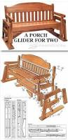 Free Wood Bench Glider Plans by Best 25 Patio Glider Ideas On Pinterest Porch Glider Vintage