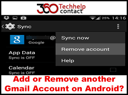 remove gmail from android adding or removing gmail account on android devices