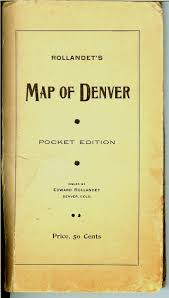 Map Of Denver Colorado by Colorado Maps Old Scarce And Antique Mt Gothic Tomes And Reliquary