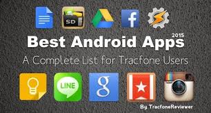 best tracfone android tracfonereviewer best apps for tracfone android users 2017