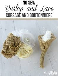 how to make corsages and boutonnieres no sew burlap and lace corsage and boutonniere big ideas